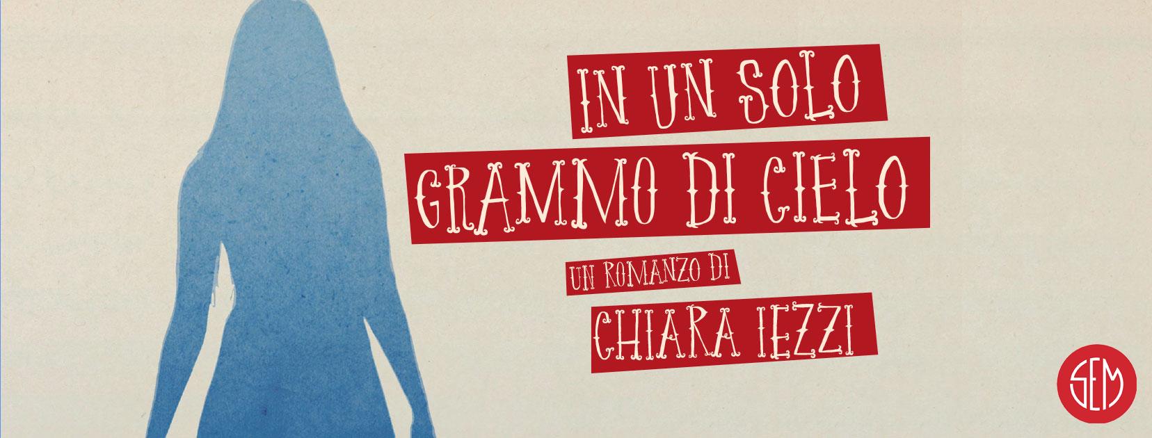 In un solo grammo di cielo – intervista a Chiara Iezzi